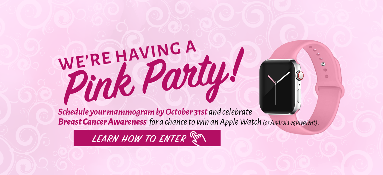Schedule your mammogram by October 31st and celebrate Breast Cancer Awareness for a chance to win an Apple Watch (or Android equivalent).